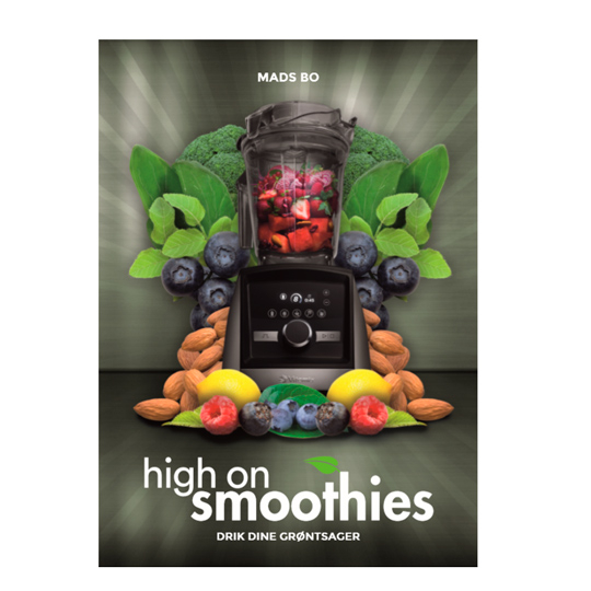 Image of High on Smoothies af Mads Bo
